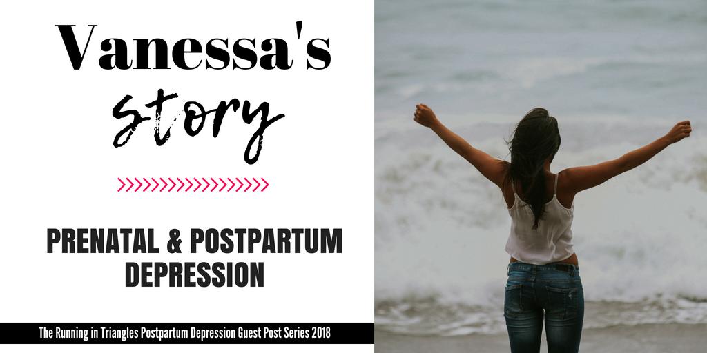 Vanessa's Postpartum Depression Story