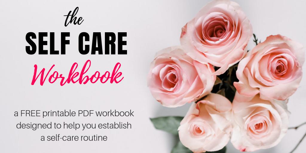 My Self Care Workbook - A Free Printable PDF